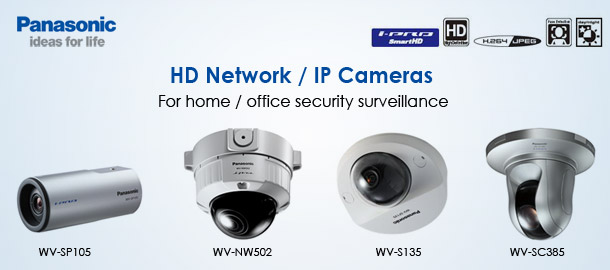 Panasonic HD IP Cameras - WV-NW502S, WV-SC385, WV-SF135, WV-SP105