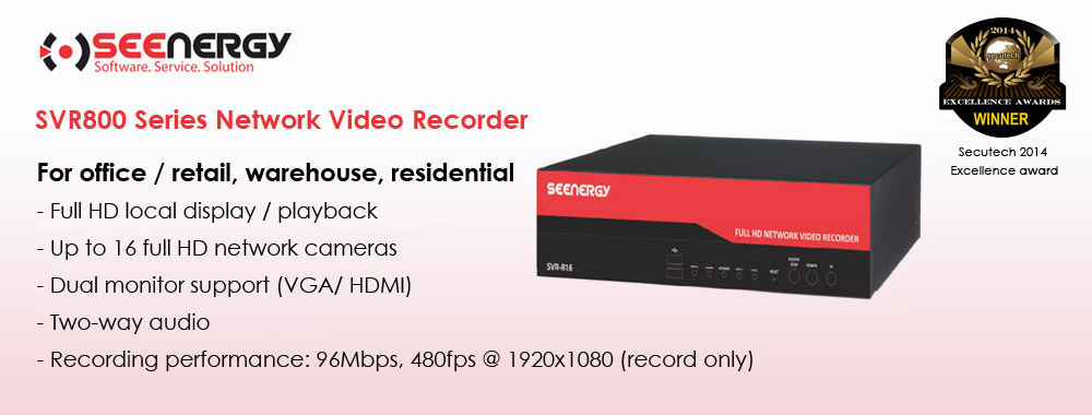 Seenergy SVR-808/ 816 NEtwork video recorder. Manages up to 16 Full HD IP network camera. Inquire at Jia Ying Trading.